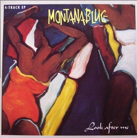 1986-montanablue-look_after_me